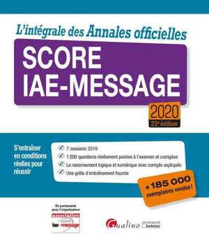 Score IAE-Message 2020 : l'intégrale des annales officielles