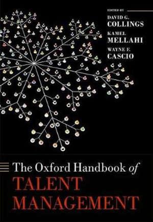 THE OXFORD HANDBOOK OF TALENT MANAGEMENT -