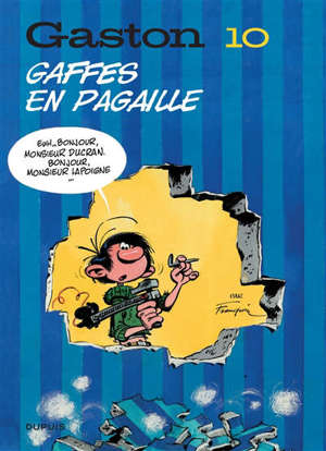 Gaston. Volume 10, Gaffes en pagaille