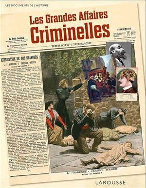Les grandes affaires criminelles