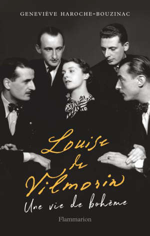Louise de Vilmorin : une vie de bohème