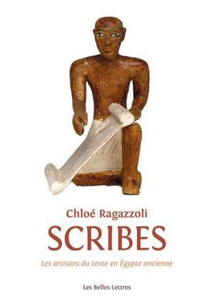 Scribes : les artisans du texte de l'Egypte ancienne (1550-1000)