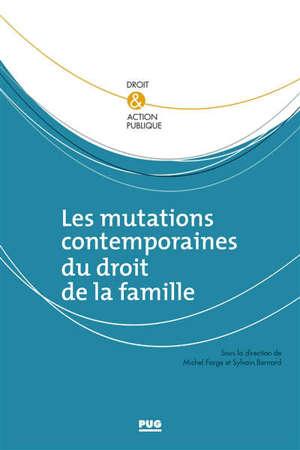 Les mutations contemporaines du droit de la famille