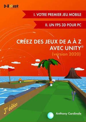 Créez des jeux de A à Z avec Unity : version 2020