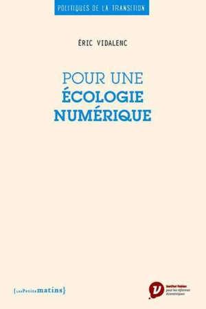 Pour une écologie numérique