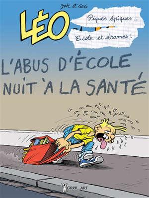 Léo et Lu. Volume 9, Piques épiques, écoles et drames... : cours et cour et ras les blâmes !