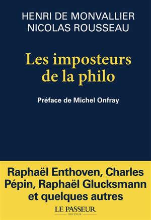 Les imposteurs de la philo : nouveaux sophistes et  filousophes