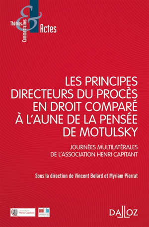Les principes directeurs du procès civil en droit comparé à l'aune de la pensée de Motulsky