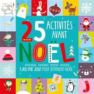 25 activités avant Noël