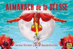 Almanach de la déesse : calendrier menstruel nouvelles princesses 2020
