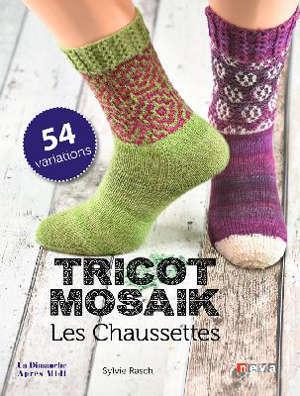 Les chaussettes : tricot mosaïk : 54 variations