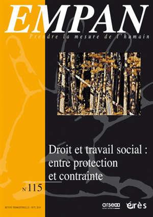 Empan. n° 115, Droit et travail social : entre protection et contrainte