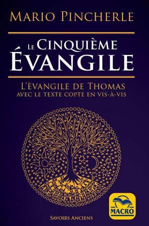 Le cinquième Evangile : l'Evangile de Thomas avec le texte copte en vis-à-vis