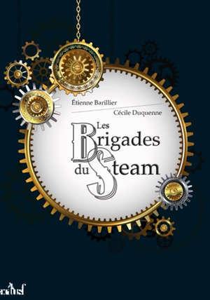 Les brigades du steam