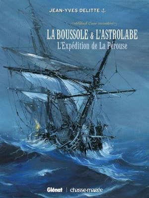 Black Crow raconte. Volume 2, La Boussole & L'Astrolabe : l'expédition de La Pérouse