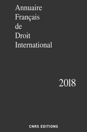 Annuaire français de droit international. Volume 64, 2018