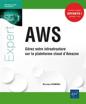 AWS : gérez votre infrastructure sur la plateforme cloud d'Amazon