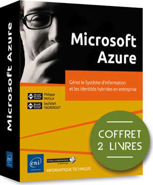 Microsoft Azure : gérez le système d'information et les identités hybrides en entreprise : coffret 2 livres