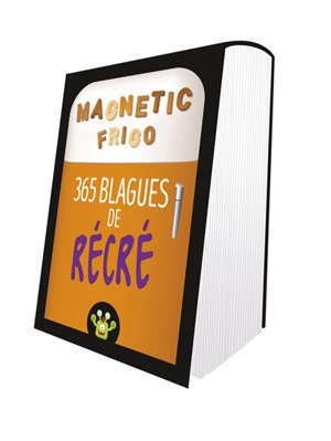 365 blagues de récré : magnetic frigo