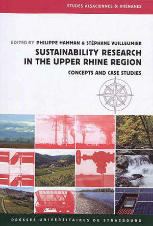 Sustainability research in the upper Rhine Region : concepts and case studies