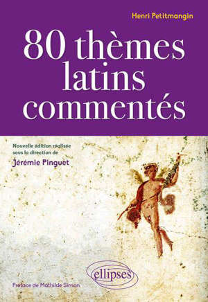 80 THEMES LATINS COMMENTES. H. PETITMANGIN.