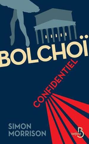 Bolshoï confidentiel
