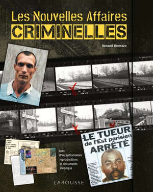 Les nouvelles affaires criminelles