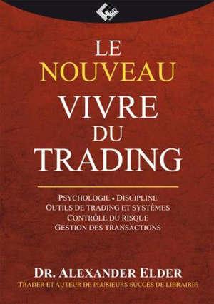 Le nouveau Vivre du trading