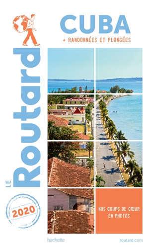 Cuba : + randonnées et plongées : 2020