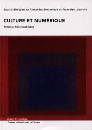 Culture et numérique : rencontre franco-québécoise