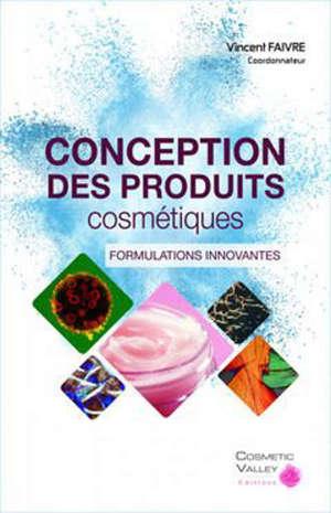 CONCEPTION DES PRODUITS COSMETIQUES