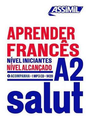 Salut A2 : aprender francês : nivel iniciantes, nivel alcançado