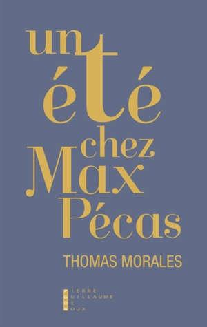 Un été chez Max Pécas
