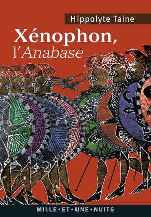 Xénophon, L'Anabase