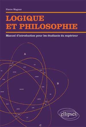 Logique et philosophie : manuel d'introduction pour les étudiants du supérieur
