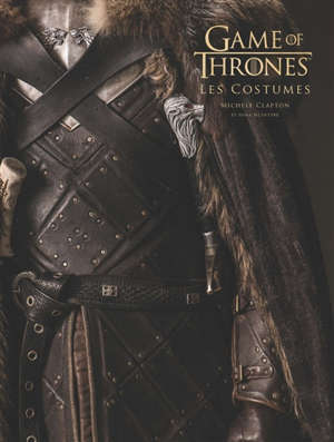Game of thrones : les costumes