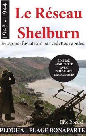 Le réseau Shelburn : évasions d'aviateurs par vedettes rapides