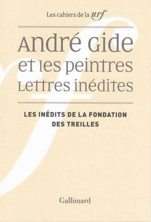 André Gide et les peintres : lettres inédites