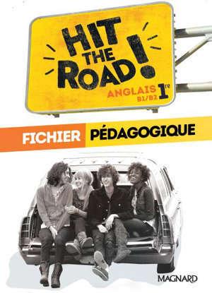 Hit the road, 1re : fichier pédagogique