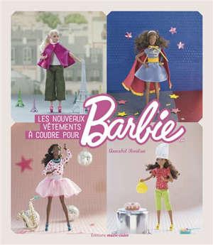 Les nouveaux vêtements à coudre pour Barbie