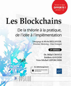 Les blockchains : de la théorie à la pratique, de l'idée à l'implémentation