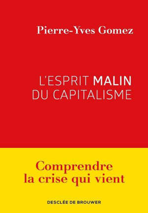 L'esprit malin du capitalisme