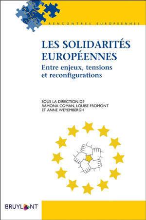 Les solidarités européennes : entre enjeux, tensions et reconfigurations
