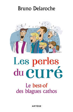 Les perles du curé : le best-of des blagues cathos