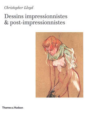 Dessins impressionnistes & post-impressionnistes