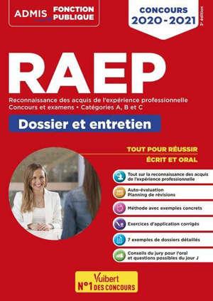 RAEP concours 2020-2021 : concours et examens, catégories A, B et C : dossier et entretien