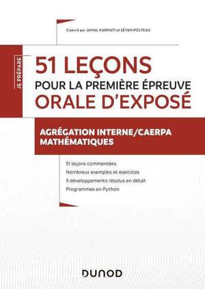 51 leçons pour la première épreuve orale d'exposé : agrégation interne, Caerpa mathématiques