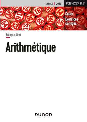 Arithmétique : cours, exercices corrigés : licence, Capes