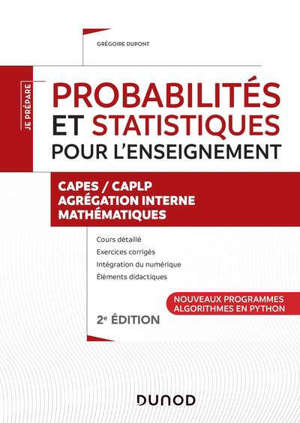 Probabilités et statistiques pour l'enseignement : Capes-CAPLP, agrégation interne mathématiques : nouveaux programmes, algorithmes en Python