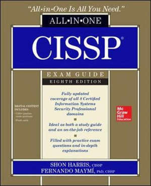 CISSP ALL-IN-ONE EXAM GUIDE, EIGHTH EDITION - 8 ED